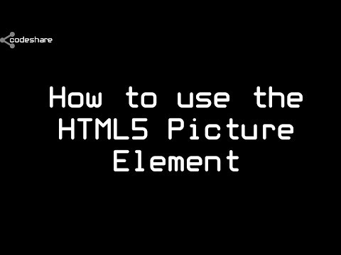 How To Use The HTML5 Picture Element To Create Responsive Images
