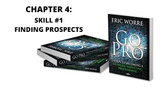 Chapter 4: Skill #1 Finding Prospects