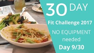 30 day fit challenge Hong Kong 2017 Episode 9/30 Another cheat day