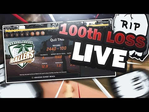 MY 100th LOSS LIVE!! WHO SOLD?! NBA 2K17