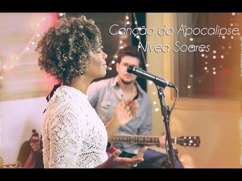 Canção do Apocalipse  - Nivea Soares - versão ao vivo em Studio