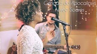 Canção do Apocalipse  - Nivea Soares - versão ao vivo em Studio thumbnail