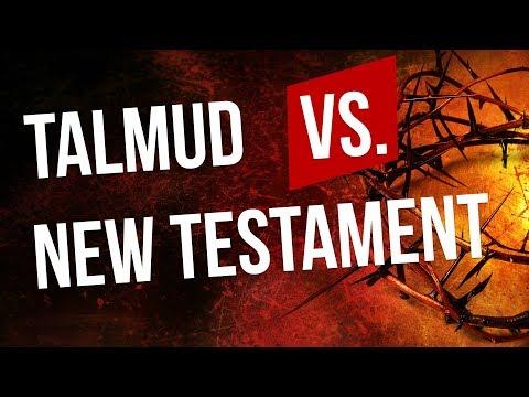 The Talmud (rabbinic tradition) vs. The New Testament