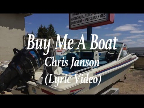 Buy Me A Boat -  Chris Janson Lyric -country music