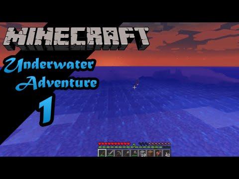 Minecraft 1.8 -- Underwater Adventure -- Episode 1: Endless Ocean