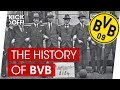 BVB | History of Borussia Dortmund | Always Working Hard!