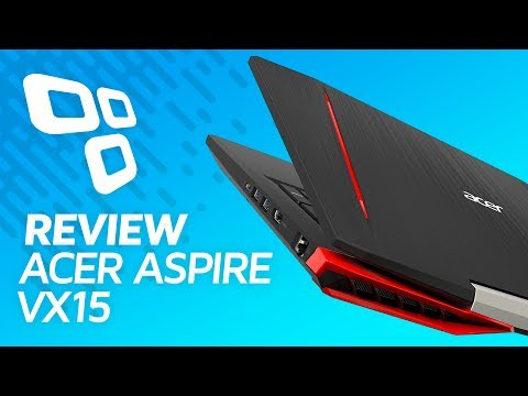 Notebook Gamer Acer Aspire VX15 - Review/Análise - TecMundo