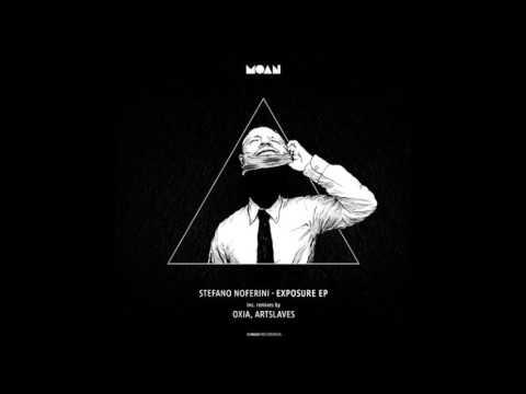 Stefano Noferini - Exposure (Original Mix)