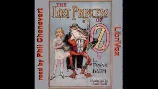The Lost Princess Of Oz Part 4 -- L. Frank Baum