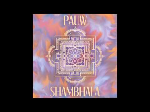 PAUW - Shambhala - Single Edit (Audio)