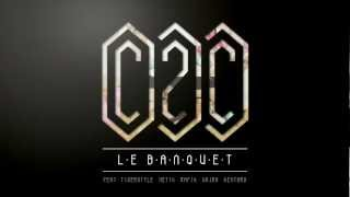Watch C2c Le Banquet video