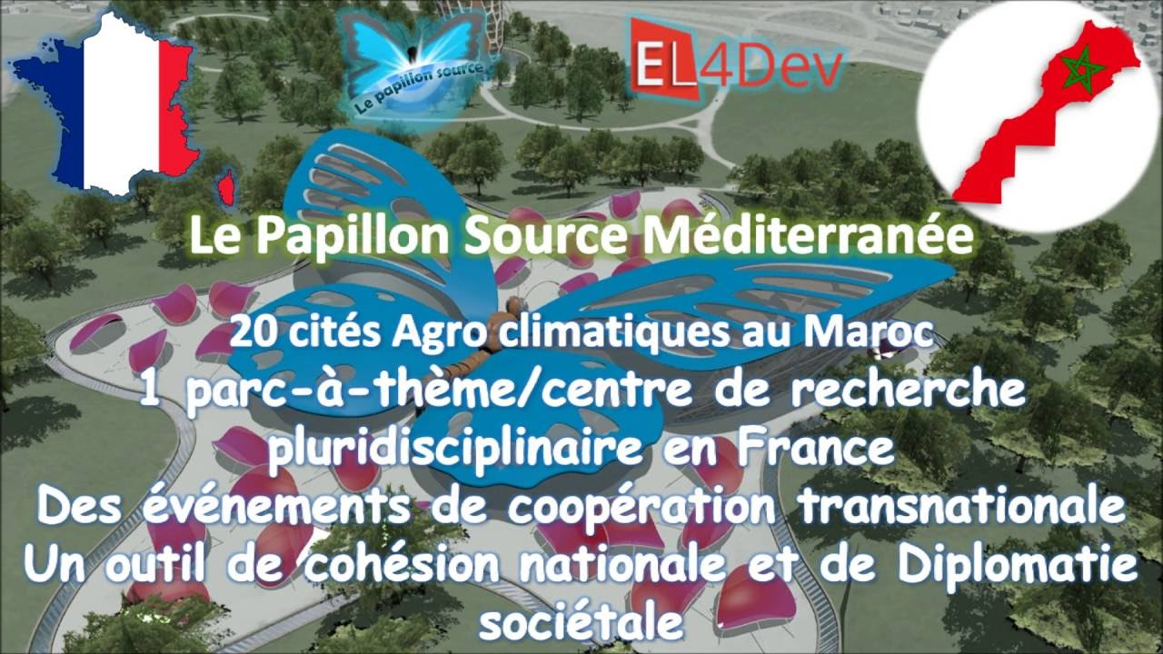 Amorçage en France et au Maroc - EL4DEV Le Papillon Source Méditerranée