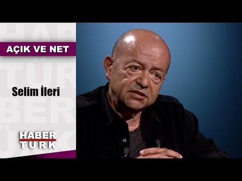 Açık ve Net - 23 Ağustos 2018 - Selim İleri