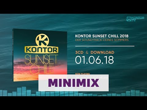 Kontor Sunset Chill 2018 (Official Minimix HD)