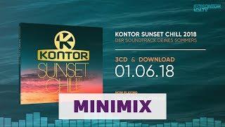 Kontor Sunset Chill 2018 (Official Minimix HD)