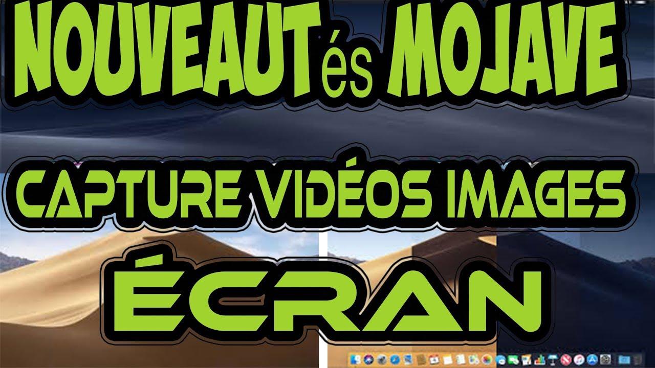 Nouveautés Mac OS Mojave Nouvelle Capture D'écran images vidéos Capture  Simple Et Rapide !