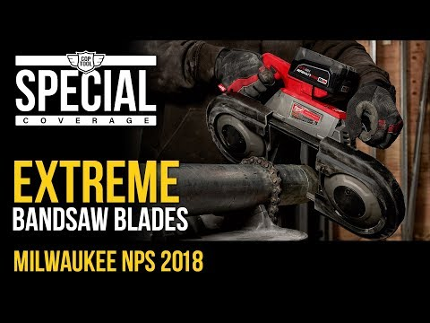 Milwaukee Extreme Metal Cutting Band Saw Blades - NPS18 Demo Presentation