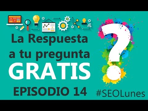 Episodio 14 - #SEOLunes Preguntas y Respuestas SEO