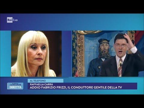 Raffaella Carrà ricorda Fabrizio Frizzi - La Vita in Diretta 26/03/2018