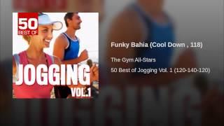 Funky Bahia (Cool Down , 118)