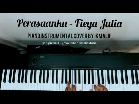 Perasaanku - Fieya Julia ( Piano Instrumental Cover)