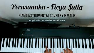 Perasaanku - Fieya Julia ( Piano Instrumental Cover)