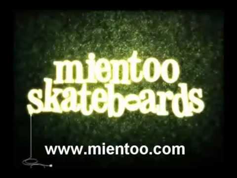 MIENTOO SKATEBOARDS -2011-