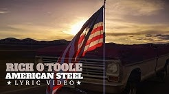Rich O'Toole - American Steel (Official Lyric Video)