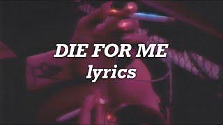 Post Malone, Future, Halsey - Die For Me (Lyrics)