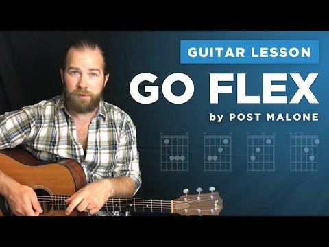 "Guitar lesson for ""Go Flex"" by Post Malone (w/ chords, no capo)"