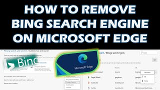 How To Remove Bing Search Engine On Microsoft Edge