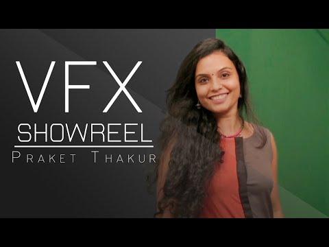 PRAKET THAKUR VFX SHOWREEL MAAC