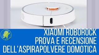 Recensione aspirapolvere Robot Xiaomi Roborock Mi Robot 2