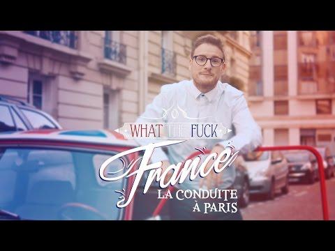 What The Fuck France - La conduite à Paris