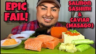 EPIC FAIL! Watch Til End! Salmon Sashimi, Fish Eggs, and Tofu