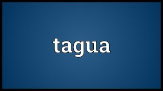 Tagua Meaning