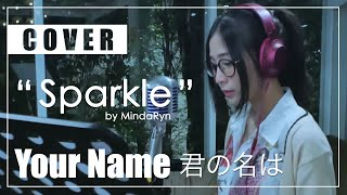 Download lagu Sparkle RADWIMPS 君の名は ost cover by MindaRyn MP3