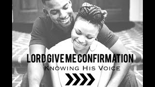 Lord Give Me Confirmation| Knowing His Voice (@jflo3 @beredefined)
