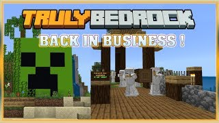 Truly Bedrock S0 EP14 : Back in Business! Shop Time! [ Minecraft, Bedrock Edition]