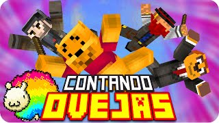CONTANDO OVEJAS! | Minecraft Counting Sheep - Gona, Exo, Macundra y Luh