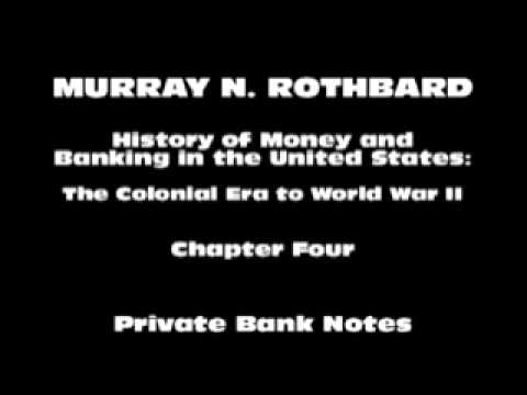 History of Money and Banking in the United States [Part I Chapter IV] | Murray N. Rothbard