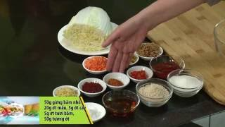 """Chương trình dạy nấu món chay """"KIM CHI CẢI THẢO"""" Hướng dẫn: Nguyễn ..."""