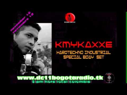 "KMYKAXXE @ ""DC 11 Bogota Radio"". podcast nov 12   industrial hardtechno special set 160 - 170 bpm"