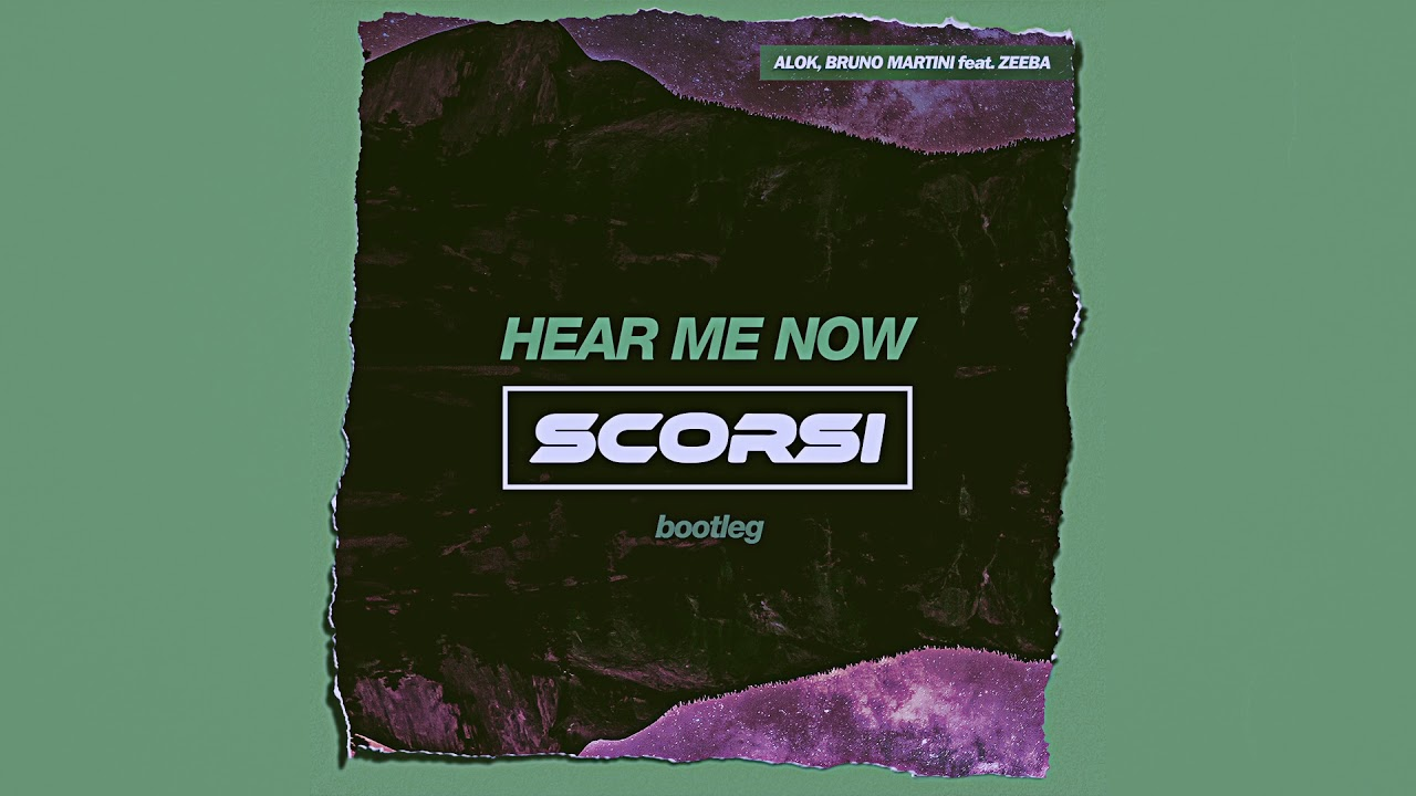 Hear Me Now Scorsi Bootleg Youtube
