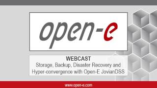 Tutorial: Storage, Backup, Disaster Recovery and Hyper-convergence with Open E JovianDSS