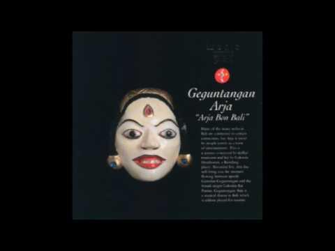 Geguntangan Arja - Arja Bon Bali (full album)