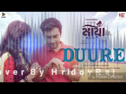 DUURE - Arpon & Nafiza | MAYA (2016) | Jovan & Nadia | Vicky Zahed | Cover by - Hridoy Raj