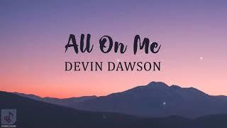 Music Devin Dawson 34 All On Me 34 W