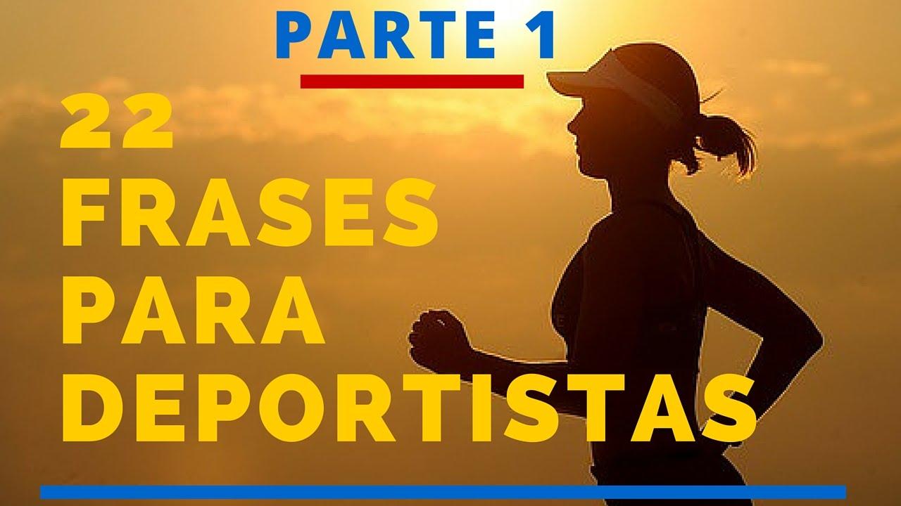 22 Frases Para Deportistas Parte 2 Frases De Motivación Deportiva
