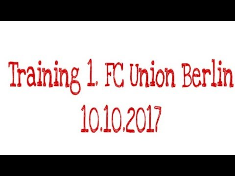 Training 1. FC Union Berlin 10.10.2017